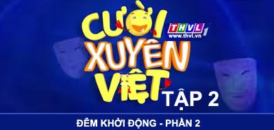 Cười Xuyên Việt 2015: Đêm khởi động - Phần 2