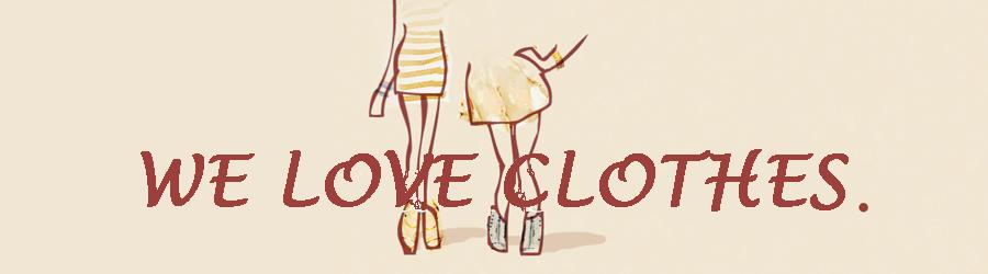 we Love Clothes