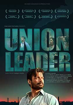 Union Leader 2017 Hindi 300MB Movie WEB DL 480p