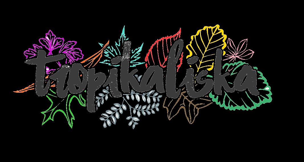 Tropikaliska