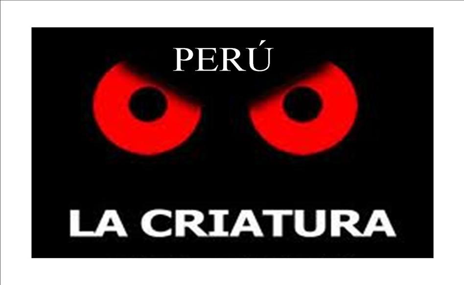 LA CRIATURA PERÚ