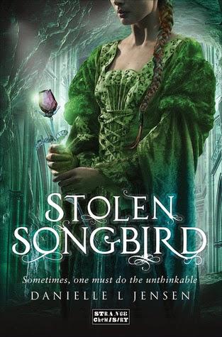 Stolen Songbird by Danielle Jensen