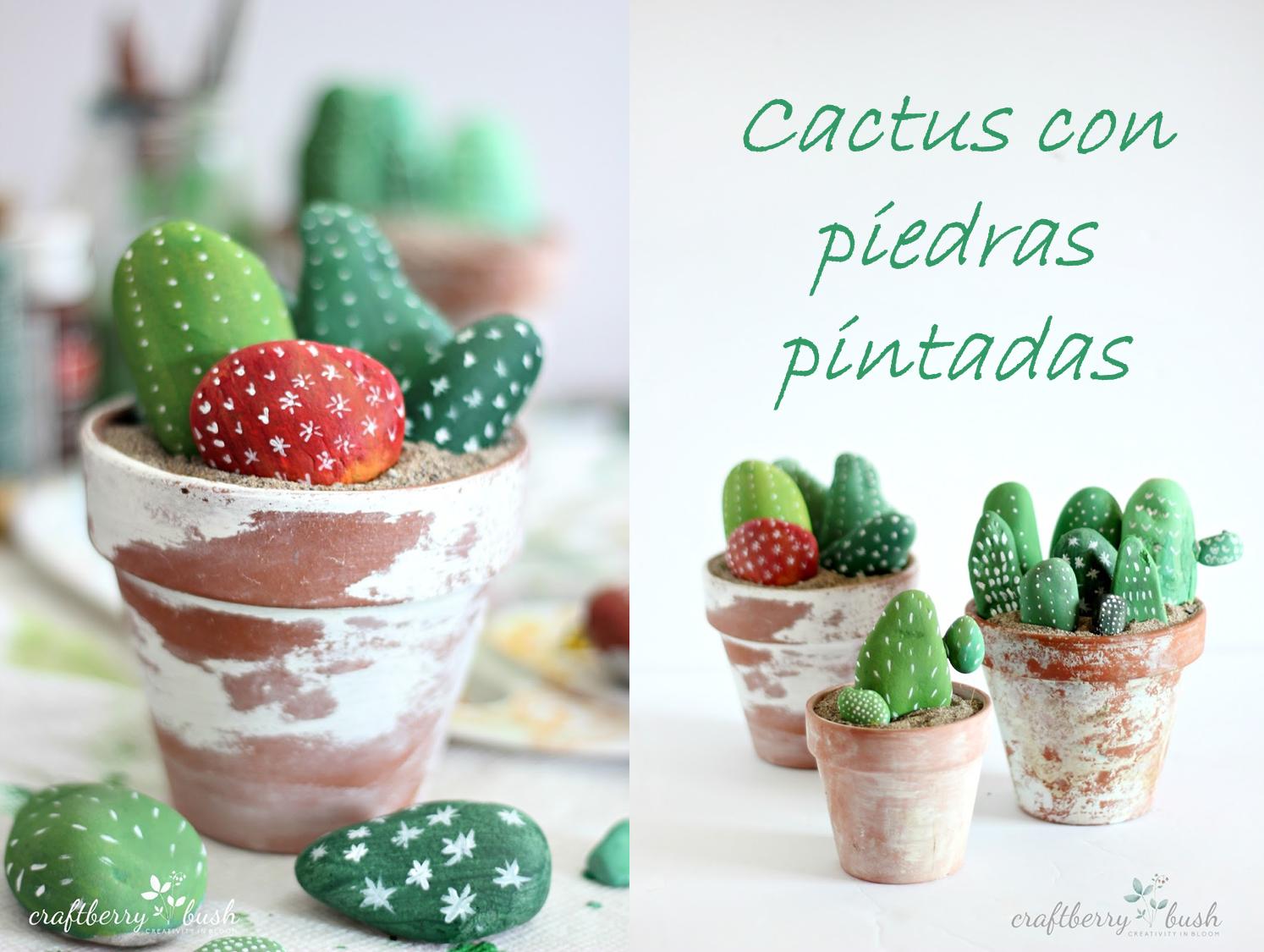 DIY: CACTUS CON PIEDRAS PINTADAS