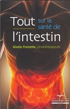 2e édition, octobre 2012: Tout sur la santé de l'intestin