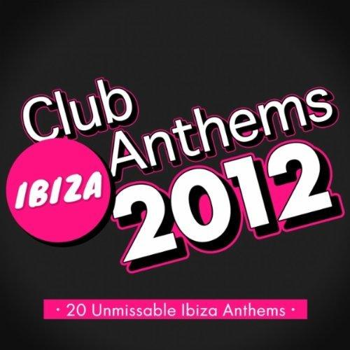 Ibiza_Club_Anthems_2012