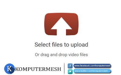 Cara Upload Video ke Youtube dengan Cepat dan Benar