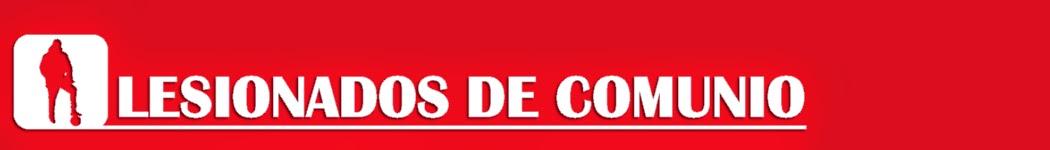 LESIONADOS Y SANCIONADOS DE COMUNIO