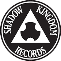 SHADOW KINGDOM RECORDS