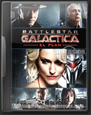 Battlestar Galactica: El Plan (BRRip HD Dual Latino-Ingles))