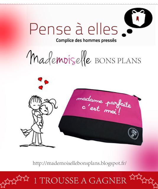 """Jeu concours Pense-a-Elle.com & Mademoiselle Bons Plans: Gagnez et offrez lui la Trousse """"Madame Parfaite"""""""