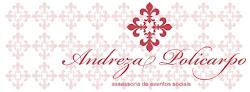 Parceria: Andreza Policarpo - Assessoria de Eventos Sociais