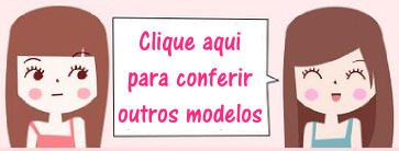 http://www.tutustoree.blogspot.com.br/p/modelos.html