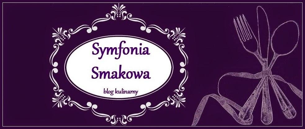 SYMFONIA SMAKOWA   blog kulinarny