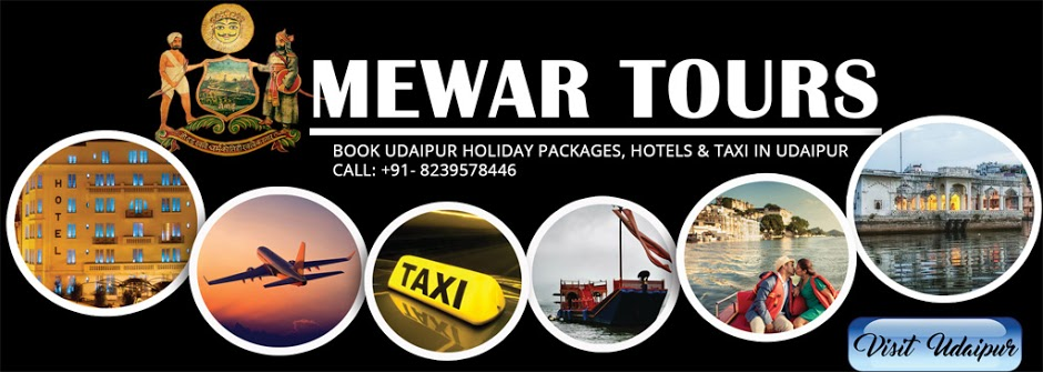 Mewar Tours: Udaipur Holiday Packages, Hotels & Taxi