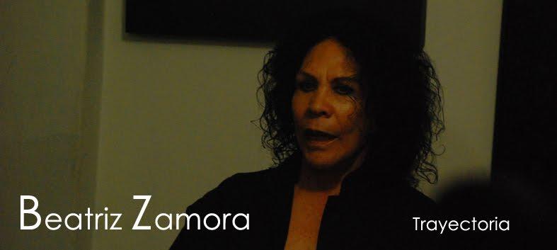 El Negro. Beatriz Zamora. Trayectoria