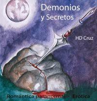 Demonios y secretos.