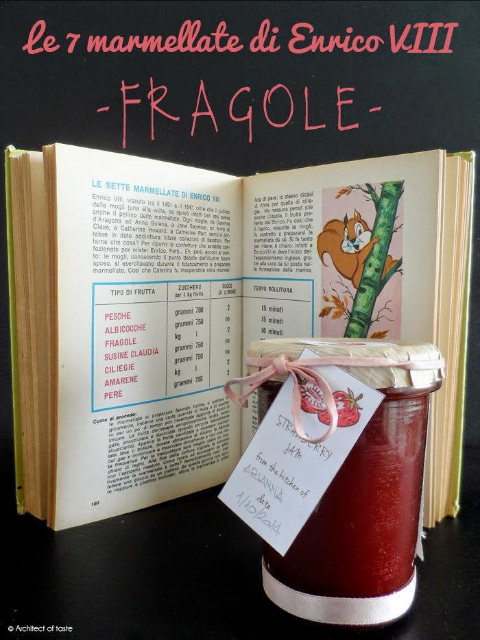 le 7 marmellate di enrico viii - fragole