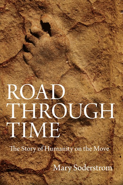 Praise for Road through Time: The Story of Humanity on the Move