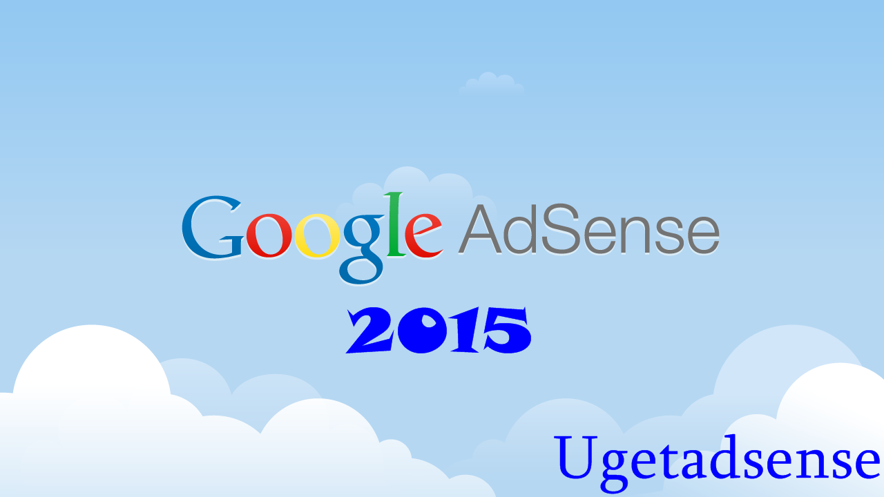 What is Google Adsense & How Does it Work? 2015