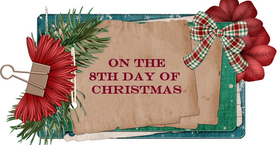 On the 8th day of Christmas... | Frosted Designs