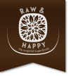 Raw and Happy
