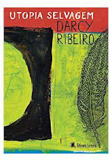 """Estamos lendo: """"Utopia selvagem"""" de Darcy Ribeiro"""