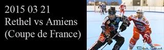 http://blackghhost-sport.blogspot.fr/2015/03/2015-03-21-rilh-rethel-vs-amiens-coupe.html
