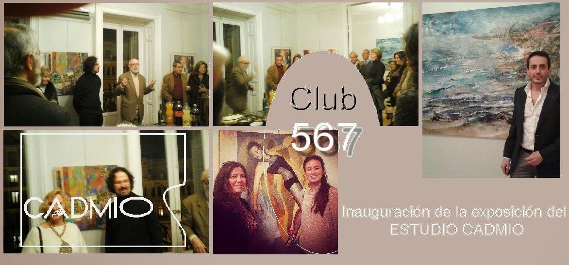 Inauguración de la Exposición del Estudio Cadmio en el Club 567