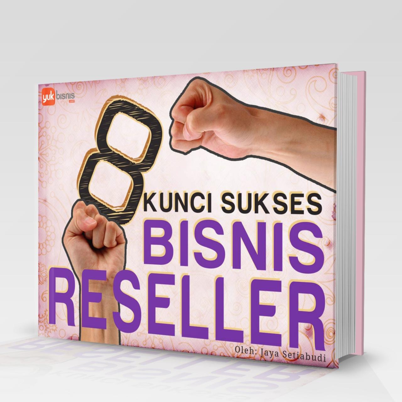 Ebook 8 Kunci Sukses Bisnis Reseller