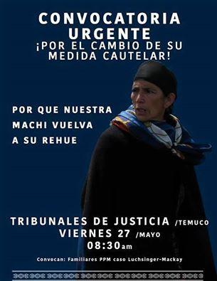TEMUCO: CONVOCATORIA URGENTE, POR EL CAMBIO DE SU MEDIDA CAUTELAR