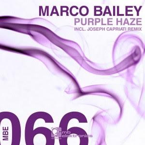 Marco Bailey - Purple Haze (Incl. Joseph Capriati Remix)