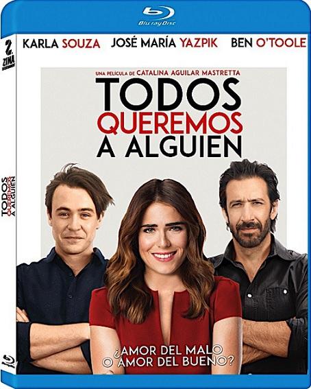 Todos Queremos a Alguien (2017) 720p y 1080p BDRip mkv Latino AC3 5.1 ch