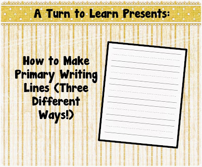 http://aturntolearn.blogspot.com/2015/03/how-to-make-primary-writing-lines.html