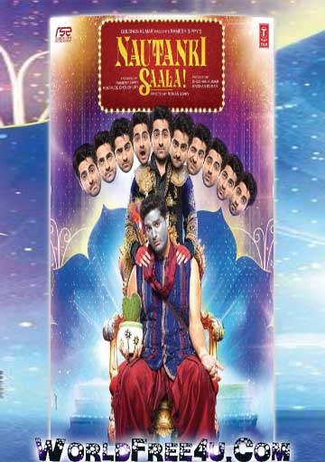 Poster Of Bollywood Movie Nautanki Saala (2013) 300MB Compressed Small Size Pc Movie Free Download worldfree4u.com