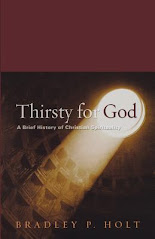 Thirsty for God by Bradley P. Holt