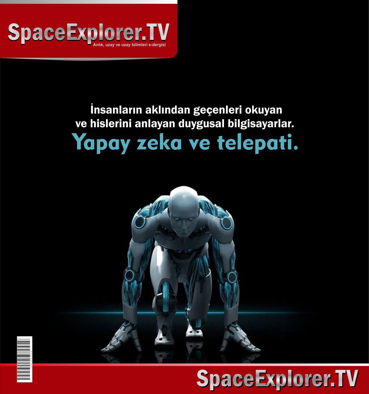 Yapay zeka, Telepati, Kişisel telepatik ağlar, Robot teknolojisi, Duygusal zeka, insansı robotlar, Zihin kontrolü, Beyin kontrolü, Elektromanyetik savaş,