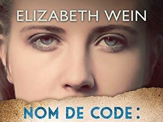 Nom de code : Verity de Elizabeth Wein