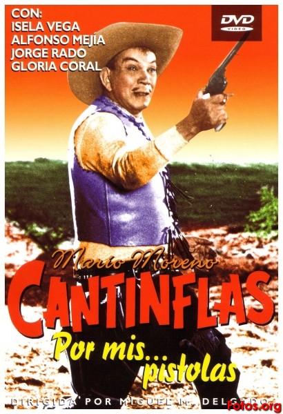 Cantinflas: Por mis pistolas