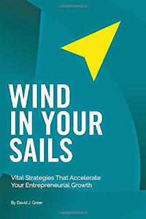 Wind In Your Sails: Vital Strategies That Accelerate Your Entrepreneurial Growth