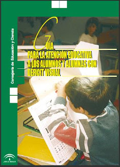 Guía de Atención Educativa a alumnos con Déficit Visual