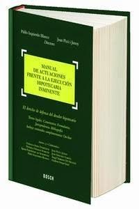 Manual de actuaciones frente a la ejecución hipotecaria inminente. Novedades Derecho Marzo, en Libreria Cilsa.