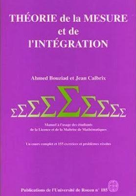 Livre : Théorie de la mesure et de l'intégration – A. Bouziad, J. Calbrix / Gratuitement