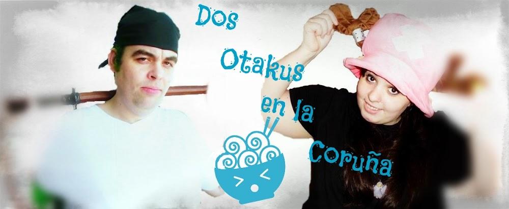 Dos Otakus en la Coruña
