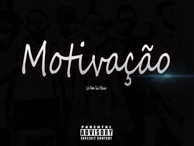 Motivação - La Familia Music [Download]