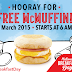 National Breakfast Day is back! Get a McDonald's McMuffin sandwich for free on March 9, 2015!