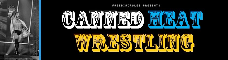 Canned Heat Wrestling
