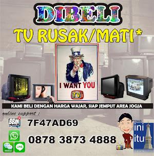 DICARI & DIBELI TV RUSAK JOGJA