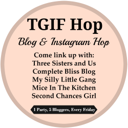 The TGIF Blog & Instagram Hop