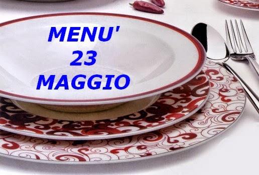 23 maggio menù
