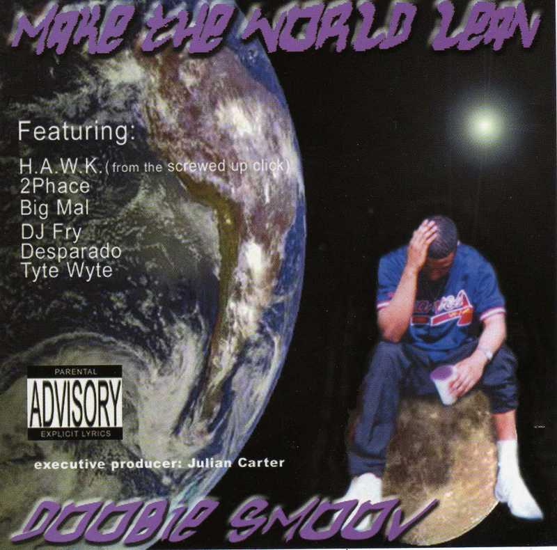 Doobie Smoov – Make The World Lean – 2002 (192kbps)